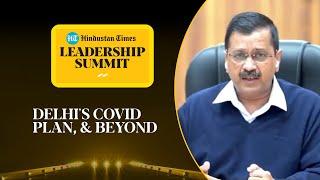 Covid 3rd wave, vaccine, pollution: CM Kejriwal on Delhi's battle #HTLS2020