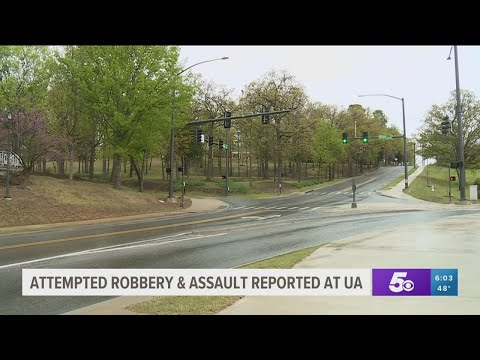 Attempted robbery and assault reported on University of Arkansas campus
