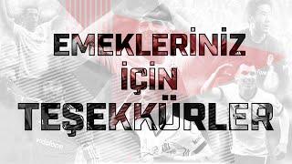 VEDA: Emekleriniz İçin Teşekkürler - Beşiktaş JK