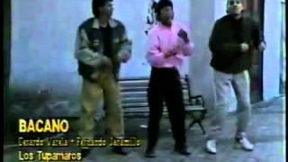 BACANO - LOS TUPAMAROS