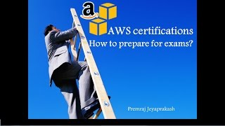 AWS Certifications – How To Prepare For Exams?
