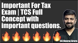 Important For Tax Exam | TCS Full Concept with important questions.