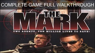 The Mark Complete Game All Missions Full Game Walkthrough Longplay Ending