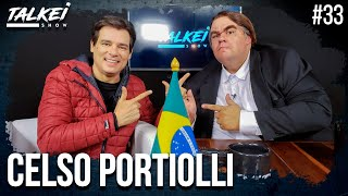 CELSO PORTIOLLI | TALKEI SHOW #33