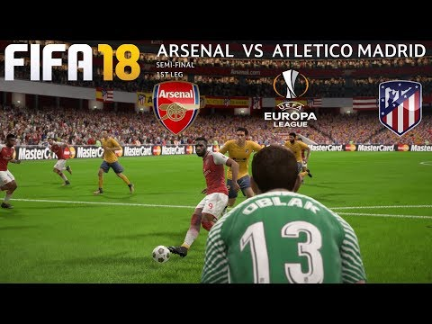 FIFA 18 (PC) Arsenal v Atlético Madrid | UEFA EUROPA LEAGUE SEMI-FINAL | 26/4/2018 | 1080P 60FPS