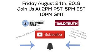 LIVE!!! The Bald Truth-Friday August 24th, 2018