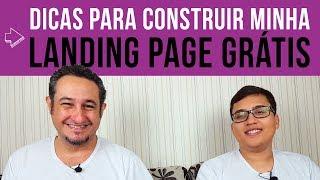 Dicas para construir minha Landing Page grátis