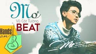 Mơ » Vũ Cát Tường ✎ acoustic Beat by Trịnh Gia Hưng