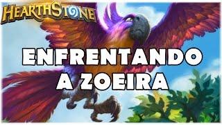 HEARTHSTONE - ENFRENTANDO A ZOEIRA! (PADRÃO MIDRANGE HUNTER)