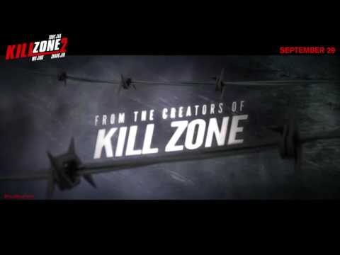 Kill Zone 2 (SPL 2: A Time For Consequences) Official Trailer Action