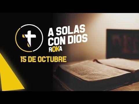 A SOLAS CON DIOS / 15 DE OCTUBRE