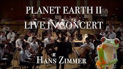Planet Earth II - Live in Concert (Hans Zimmer)
