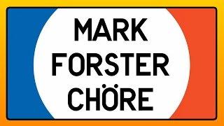 Mark Forster - Chöre (Snippet)
