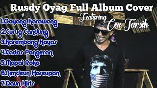 Download lagu RUSDY OYAG FULL ALBUM COVER POP SUNDA SPECIAL CEU TARSIH
