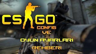 Türkçe CS:GO - Oyun Ayarları - Silah uzaklığı,Ayrıntılı Crosshair,Radar ayarı,Skor tablosu