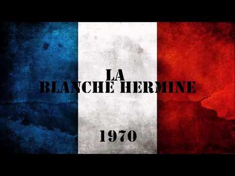 LA BLANCHE HERMINE ||| Chant militaire 1970