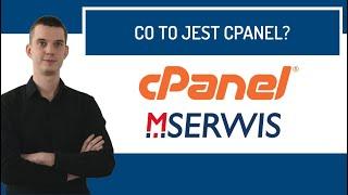Co to jest cPanel? - przykłady najpopularniejszych funkcji /MSERWIS