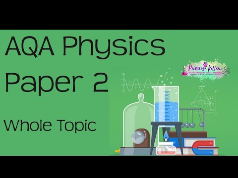 The whole of AQA Physics Paper 2 in only 47 minutes!! GCSE 9