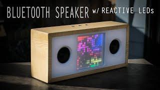 Bluetooth Speaker w/ Reactive LED Matrix    How to Build a Speaker    DIY