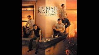 Watch Human Nature To Be With You video
