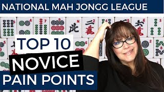 National Mah Jongg League At the Table - Top 10 Novice Pain Points