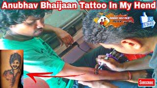 Anubhav Bhaijaan Tattoo In My Hend 💪 Present By Anubhav Bulu Polai Jk Pur dist Rayagada Odisha