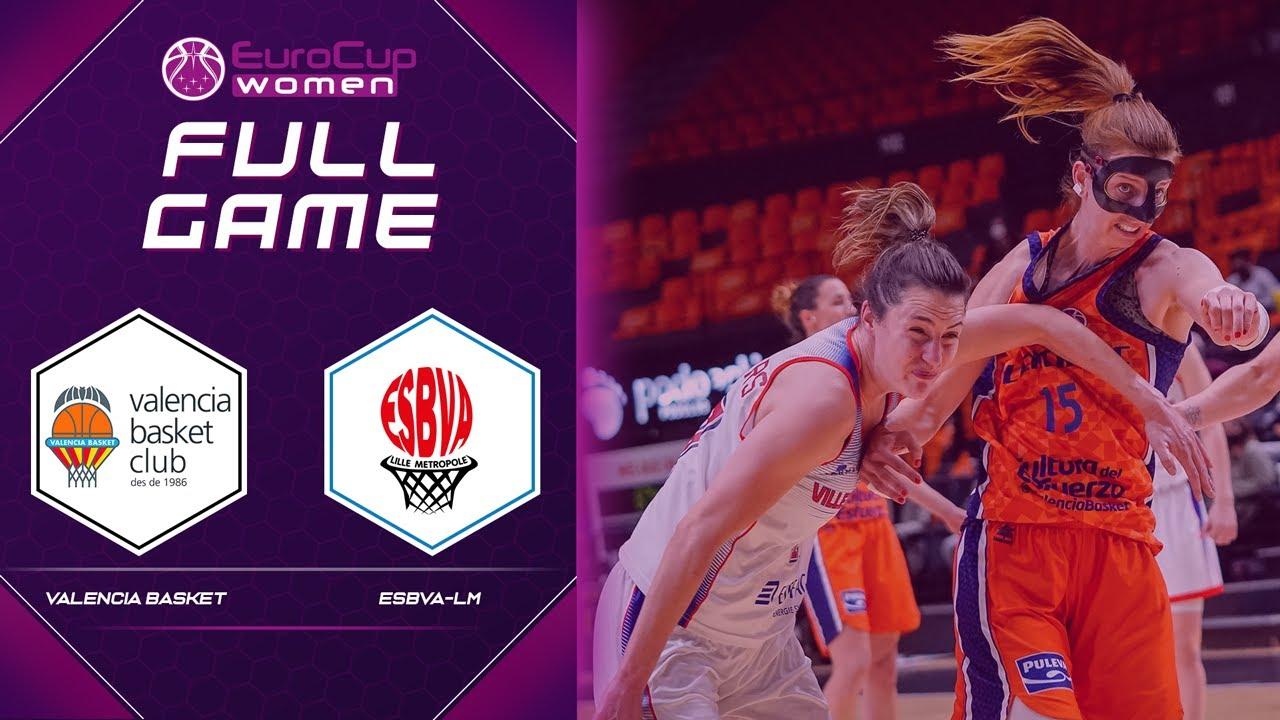 Quarter-Finals: Valencia Basket Club SAD v ESBVA-LM | Full Game - EuroCup Women 2020