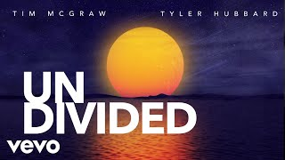 Tim McGraw, Tyler Hubbard - Undivided (Lyric Video) YouTube Videos