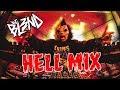 (HELL MIX) - DJ BL3ND | DUBSTEP