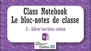 3- Gérer les bloc-notes