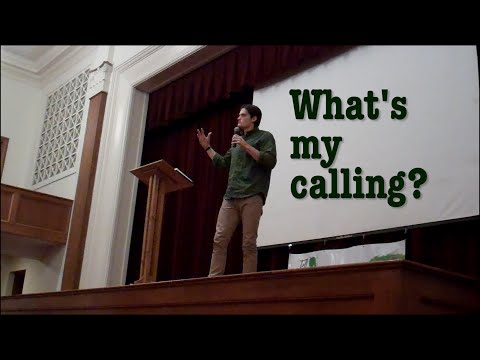 """What's my calling?"" 