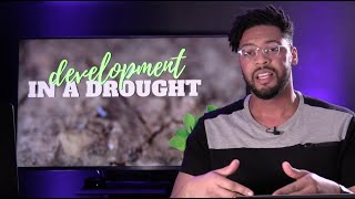 Development in a Drought // Pastor Dexter Upshaw Jr.