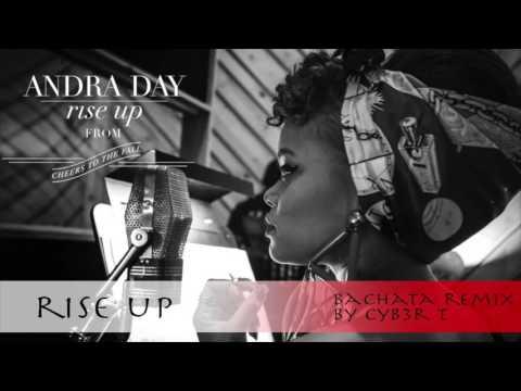 Andra - Rise Up (DJ Cyber T Bachata Remix)