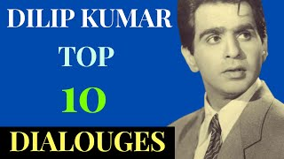 Dilip Kumar 10 Best Dialogues From His Superhit Movies