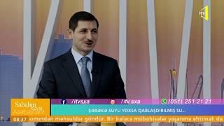 Şəbəkə suyu yoxsa qablaşdırılmış su... - Sabahın Xeyir, Azərbaycan! 15.02.2019