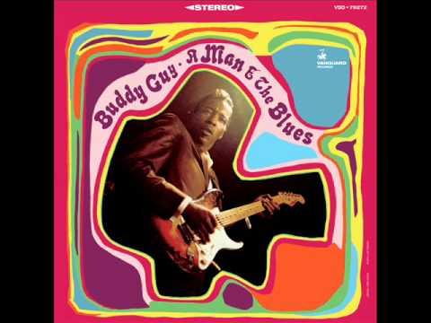 "Buddy Guy ""A Man & the Blues"" - Full Album"