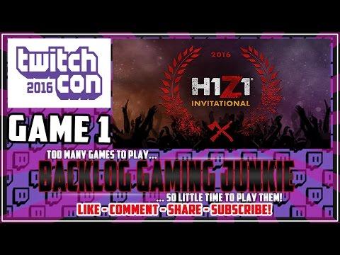 TwitchCon 2016 | H1Z1 Invitational | Game 1