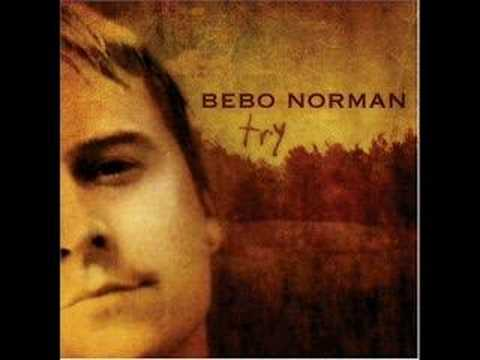 Bebo norman i will lift my eyes lyrics