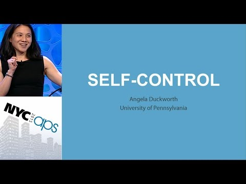 Angela Duckworth, University of Pennsylvania - Self-Control Stategies for School-Age Children