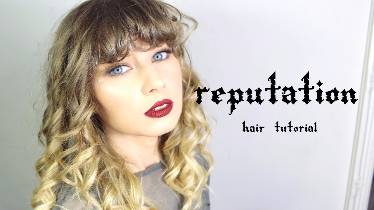 Taylor Swift Reputation Hair Tutorial Rebecca Smile Youtube