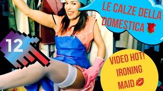 Repeat youtube video 12 - LE CALZE DELLA DOMESTICA