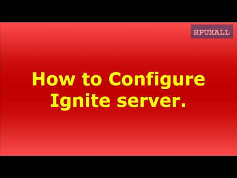 How to configure ignite server on HP - UNIX.