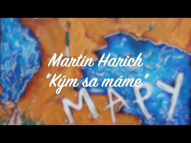Martin HARICH - Kým sa máme (official lyric video)
