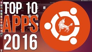 Video Top 10 Ubuntu Apps of 2016 - You NEED These Apps! download MP3, 3GP, MP4, WEBM, AVI, FLV Mei 2018
