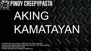 Aking Kamatayan - Tagalog Horror Story (Fiction)