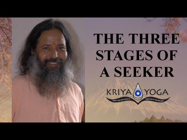 The Three Stages for a Seeker