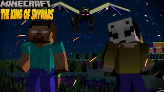Skywars - THE KING OF SKYWARS - Minecraft Animation