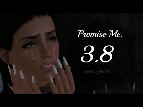 Promise Me 3.7 (sims 3 series) *Season Finale*