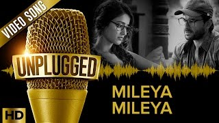 UNPLUGGED Full Video Song  – Mileya Mileya by Sachin – Jigar