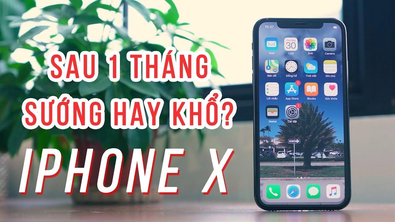 Đánh giá iPhone X sau 1 tháng sử dụng